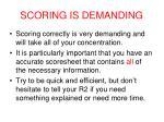 scoring is demanding