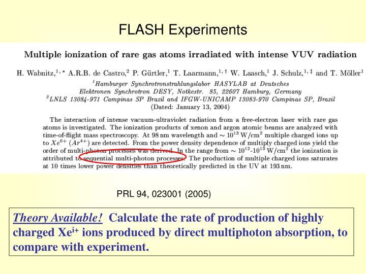 FLASH Experiments