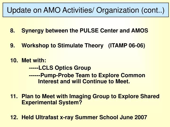 Update on AMO Activities/ Organization (cont..)