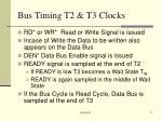 bus timing t2 t3 clocks