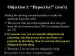 objection 1 hypocrisy con t