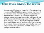 chico drunk driving dui lawyer