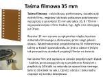 ta ma filmowa 35 mm