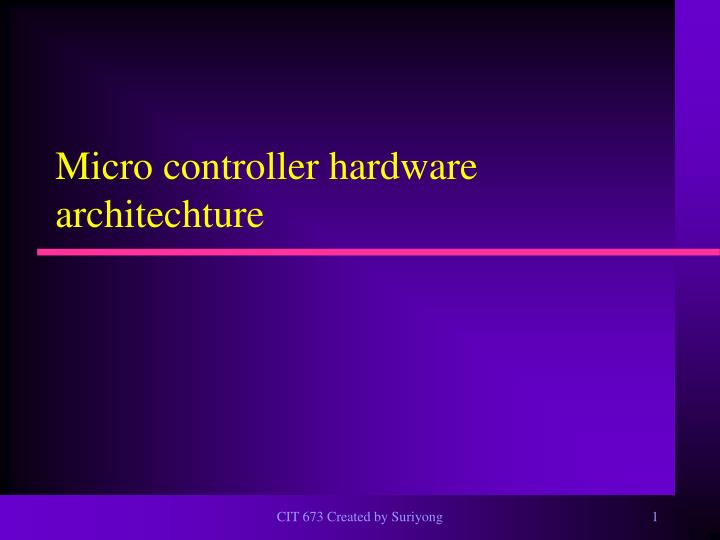 micro controller hardware architechture n.