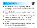 serial schedules