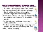 what summarizing sounds like