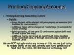 printing copying accounts