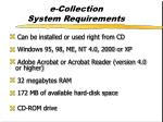 e collection system requirements