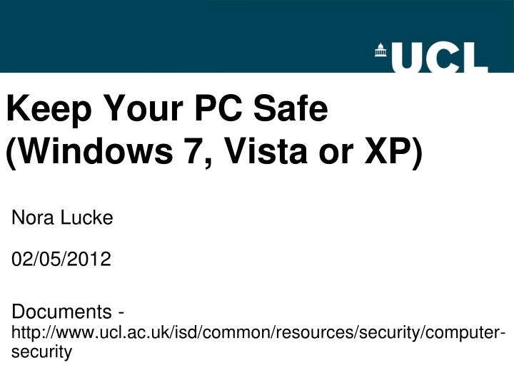 keep your pc safe windows 7 vista or xp n.