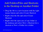 add folders files and shortcuts to the desktop or another folder