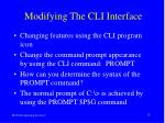 modifying the cli interface