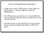 con s of virtual private network s