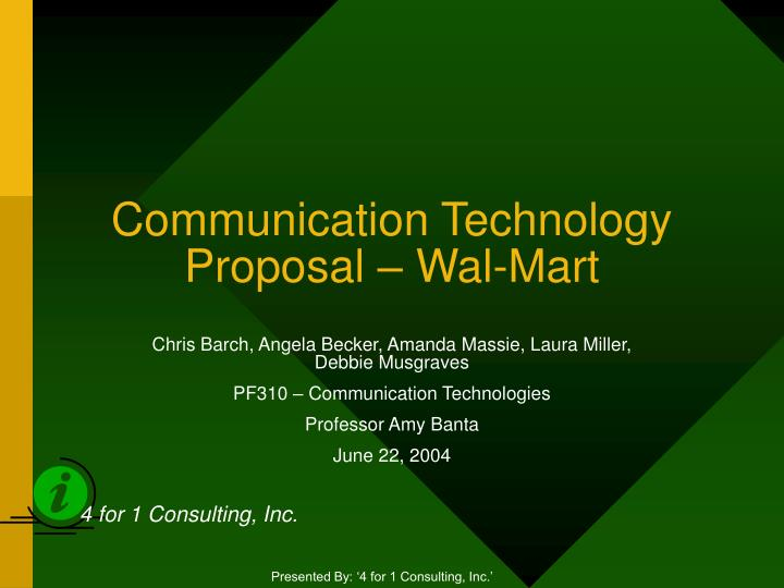 communication technology proposal wal mart n.