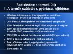 radixindex a term k tja 1 a term k sz let se gy rt sa fejl d se