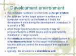 development environment1