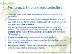 features use of microcontrollers
