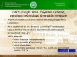 saps single area payment scheme egys ges ter letalap t mogat si rendszer