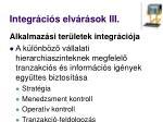 integr ci s elv r sok iii