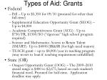 types of aid grants
