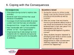 6 coping with the consequences
