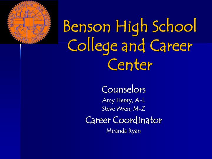 benson high school college and career center n.
