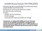 incitatifs fiscaux fran ais l isf tepa 2007