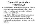 biol giai t nyez k elleni v d keszty k