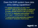 does the ehr system have data entry editing capabilities