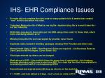 ihs ehr compliance issues