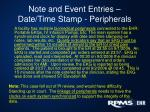 note and event entries date time stamp peripherals