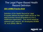 the legal paper based health record definition