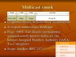 multicast c mek
