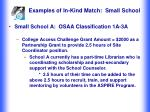 examples of in kind match small school