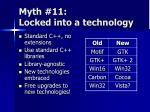myth 11 locked into a technology