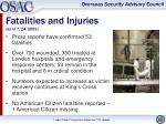fatalities and injuries as of 7 14 2005
