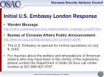 initial u s embassy london response