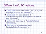 different soft ac notions
