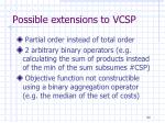 possible extensions to vcsp