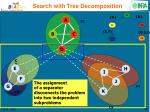 search with tree decomposition