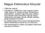 magyar elektronikus k nyvt r