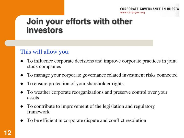 Join your efforts with other investors