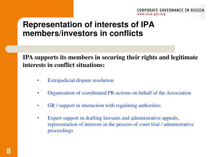 Representation of interests of IPA members/investors in conflicts