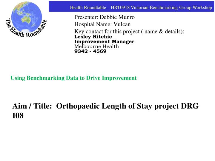 aim title orthopaedic length of stay project drg i08 n.