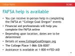 fafsa help is available