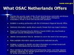what osac netherlands offers