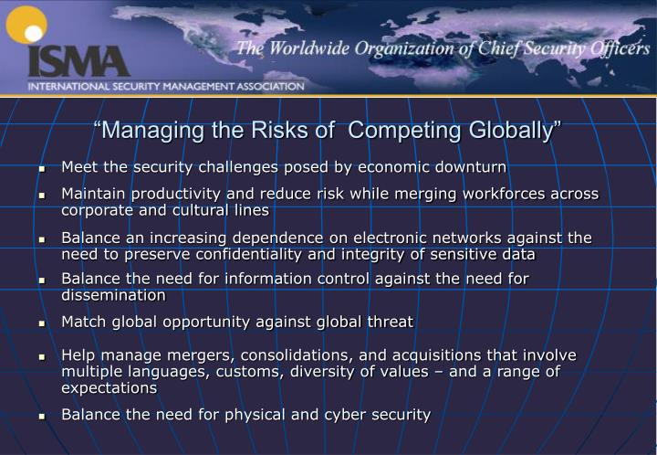 """""""Managing the Risks of  Competing Globally"""""""