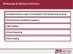 brokerage advisory services