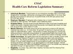csac health care reform legislation summary3