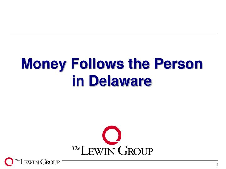 money follows the person in delaware n.