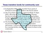texas transfers funds for community care